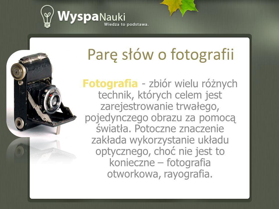 Parę słów o fotografii