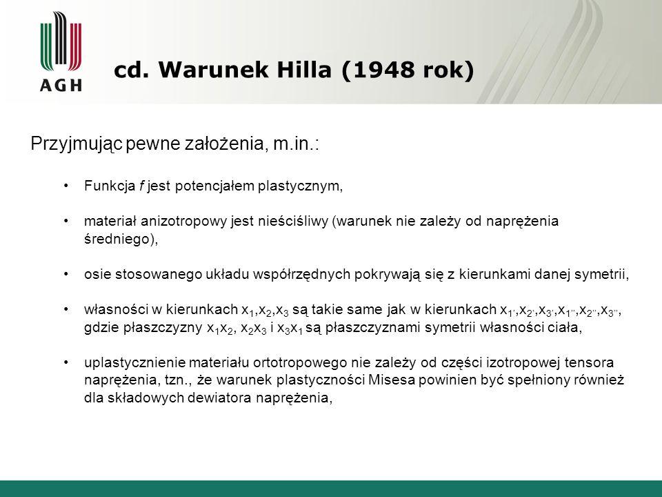 cd. Warunek Hilla (1948 rok) Przyjmując pewne założenia, m.in.: