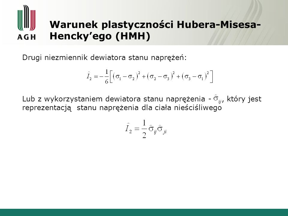 Warunek plastyczności Hubera-Misesa-Hencky'ego (HMH)