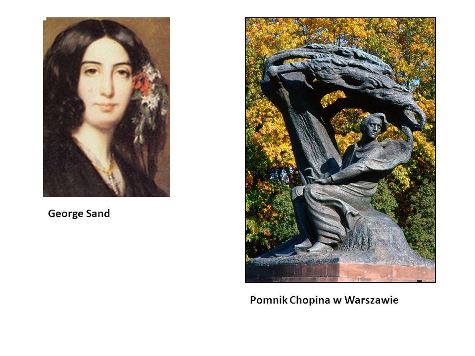 George Sand Pomnik Chopina w Warszawie