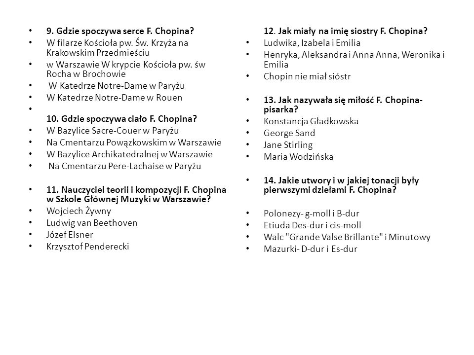 9. Gdzie spoczywa serce F. Chopina
