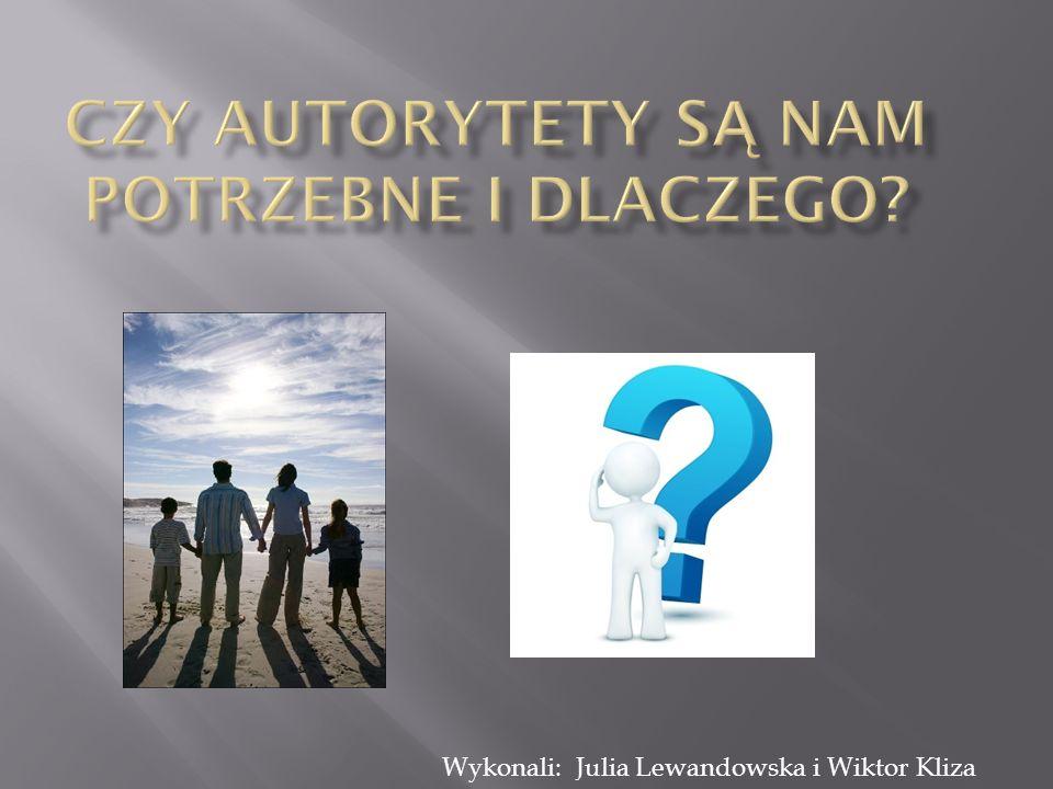 Czy autorytety są nam potrzebne i dlaczego