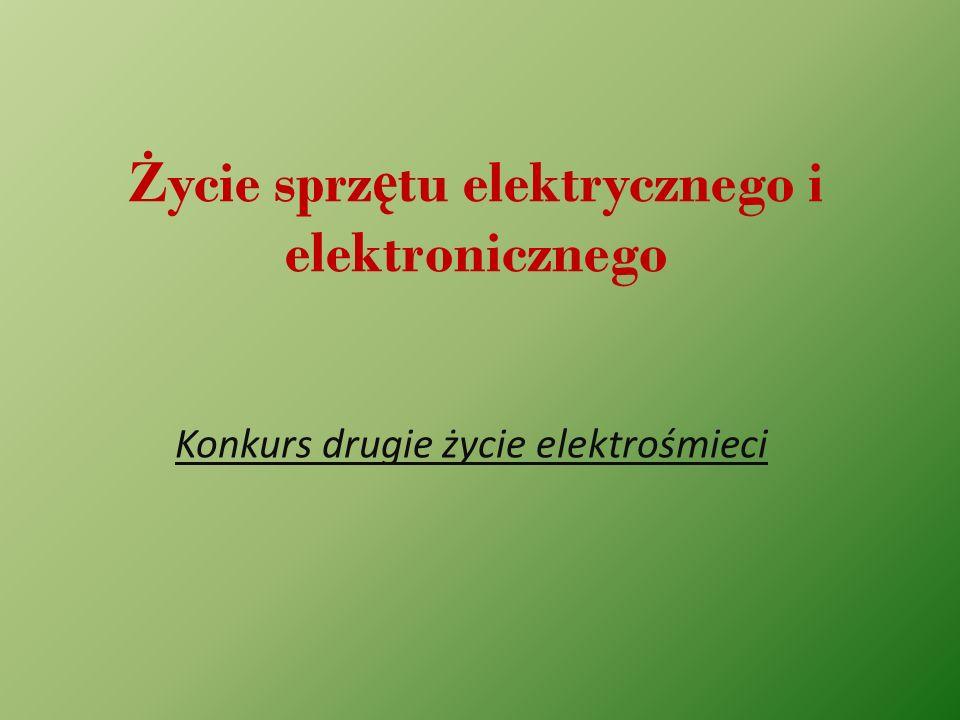 Życie sprzętu elektrycznego i elektronicznego