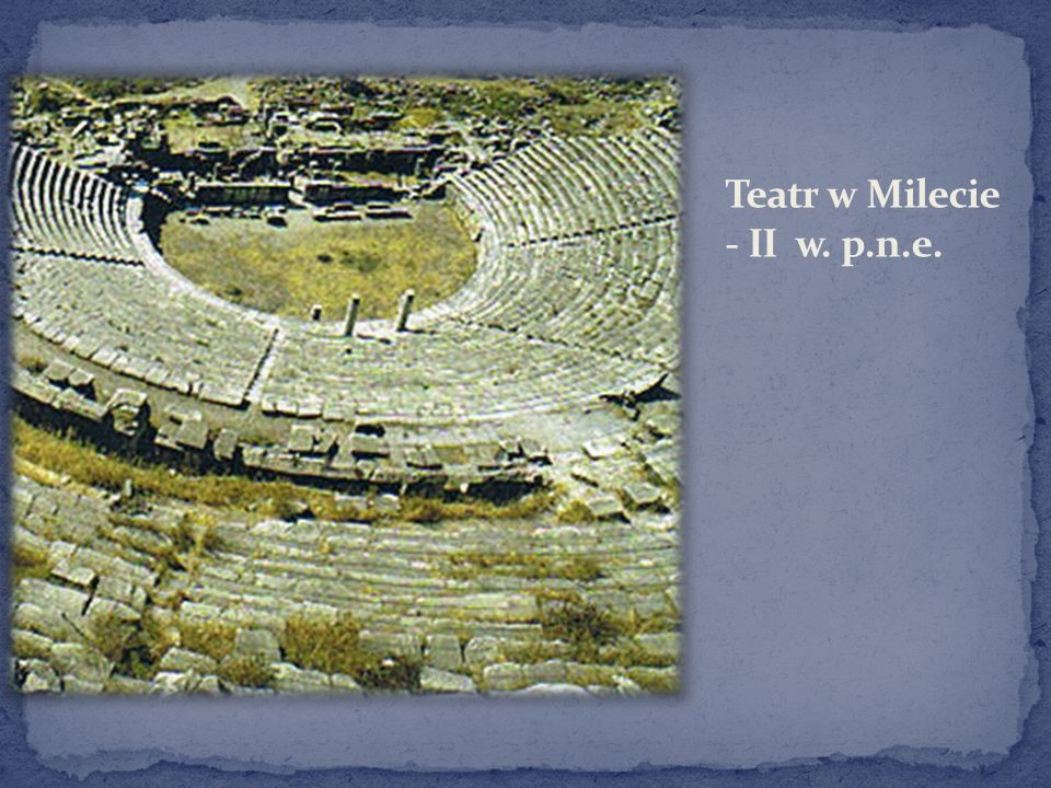 Teatr w Milecie - II w. p.n.e.