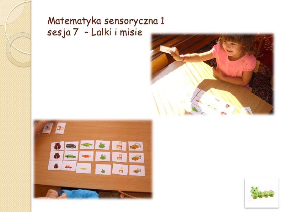 Matematyka sensoryczna 1 sesja 7 – Lalki i misie