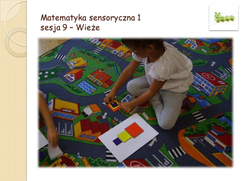 Matematyka sensoryczna 1 sesja 9 – Wieże