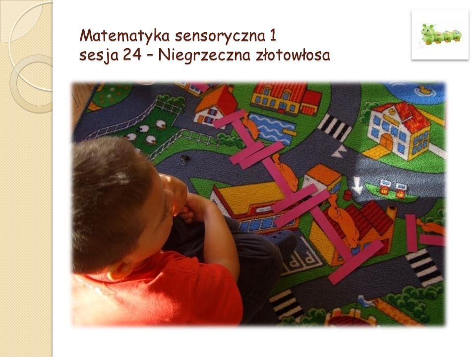 Matematyka sensoryczna 1 sesja 24 – Niegrzeczna złotowłosa