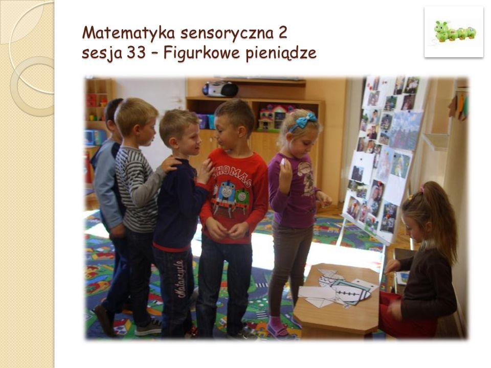 Matematyka sensoryczna 2 sesja 33 – Figurkowe pieniądze