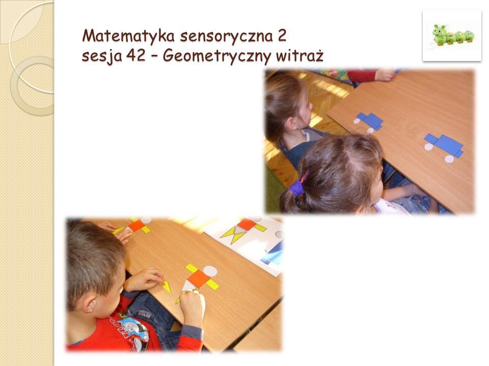 Matematyka sensoryczna 2 sesja 42 – Geometryczny witraż
