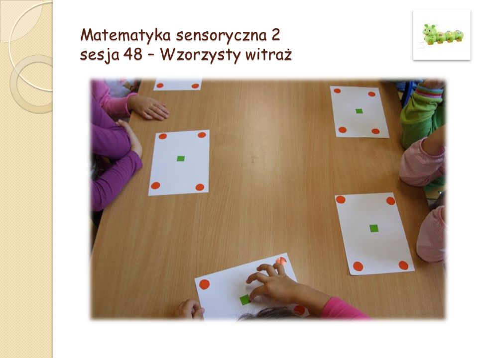 Matematyka sensoryczna 2 sesja 48 – Wzorzysty witraż