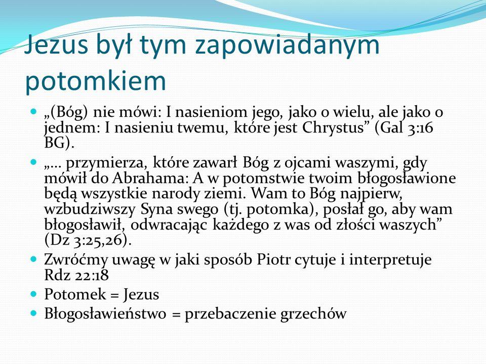 Jezus był tym zapowiadanym potomkiem