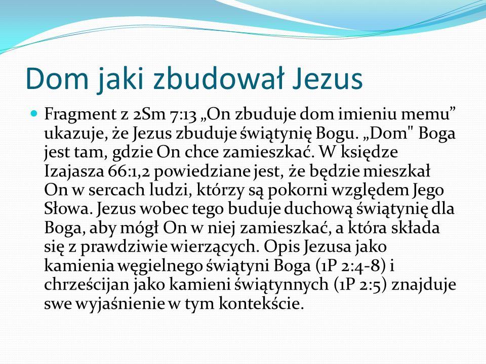 Dom jaki zbudował Jezus