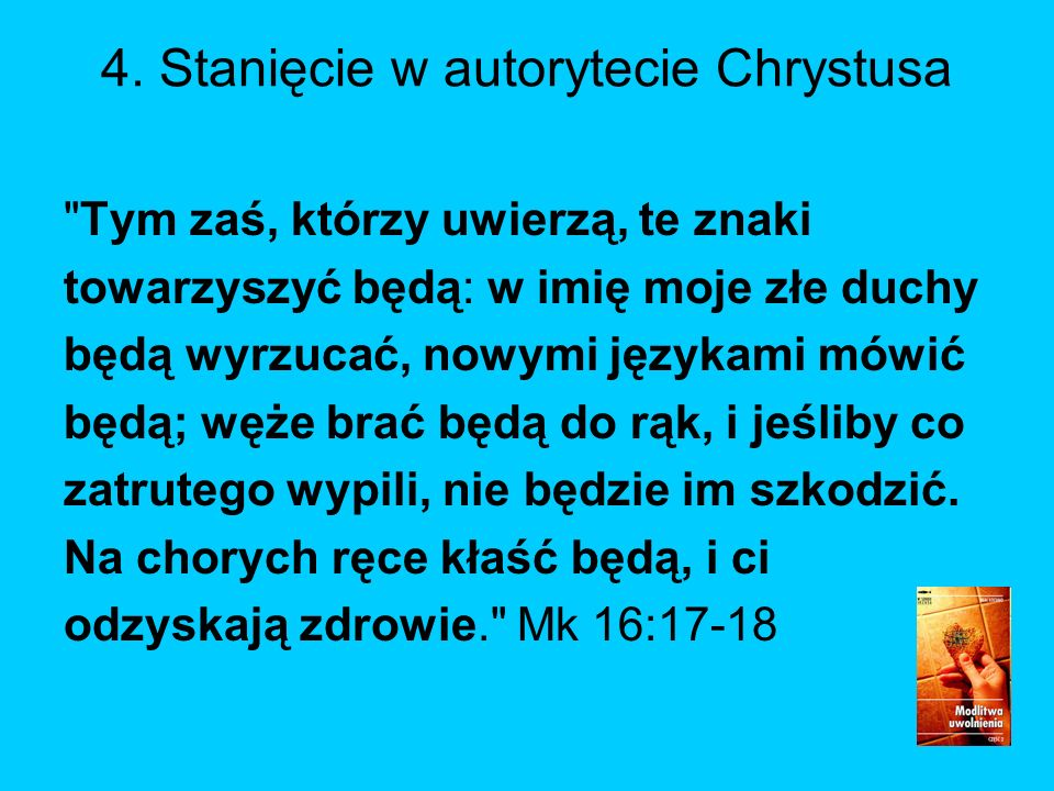 4. Stanięcie w autorytecie Chrystusa
