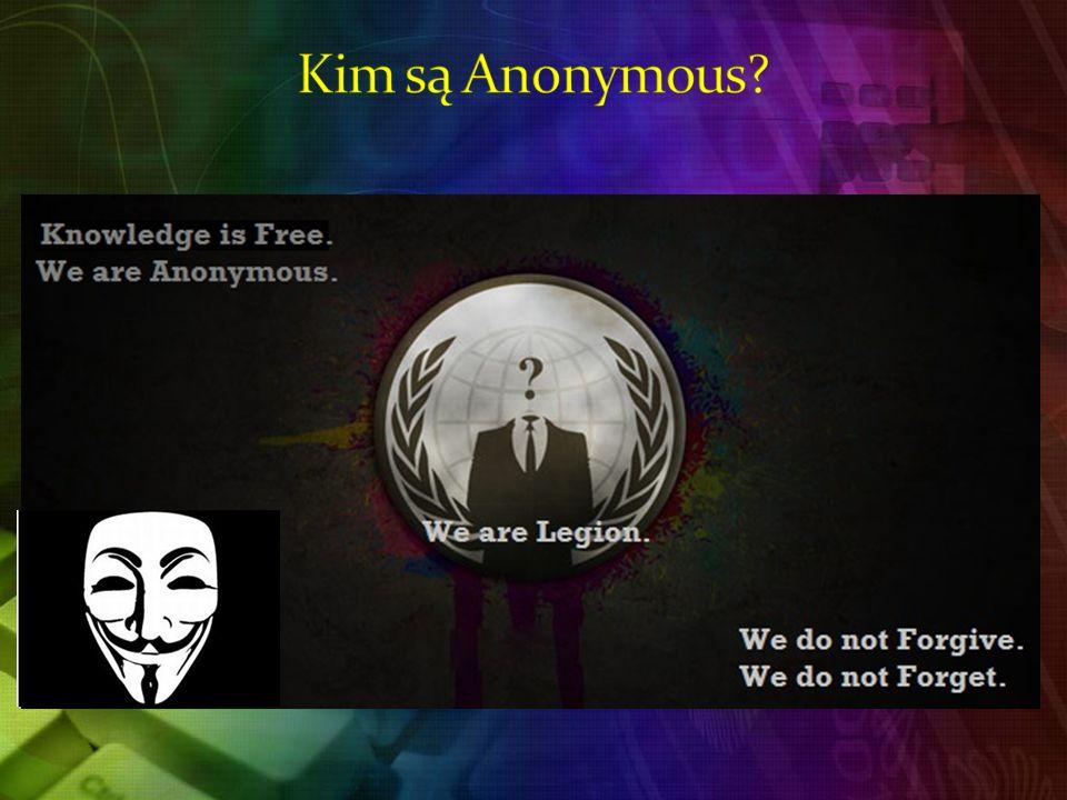 Kim są Anonymous