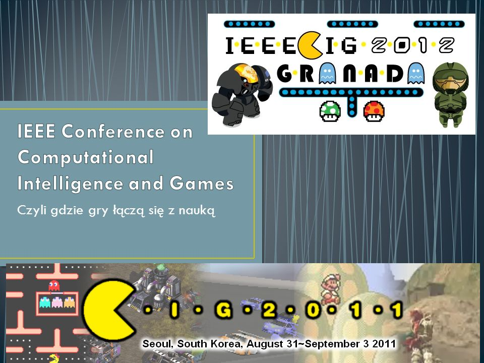 IEEE Conference on Computational Intelligence and Games