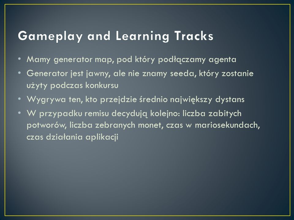 Gameplay and Learning Tracks