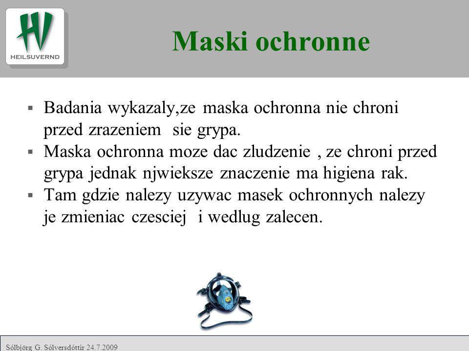 Maski ochronne Badania wykazaly,ze maska ochronna nie chroni przed zrazeniem sie grypa.