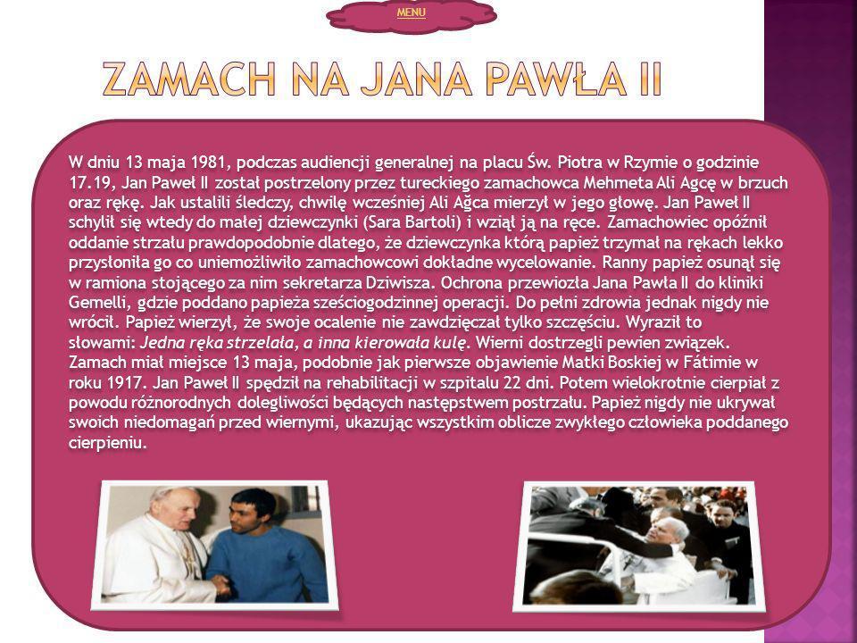 MENU Zamach na Jana Pawła II.
