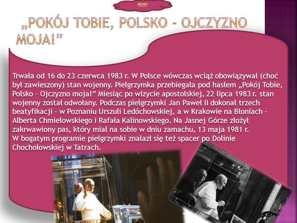 """""""Pokój Tobie, Polsko - Ojczyzno moja!"""