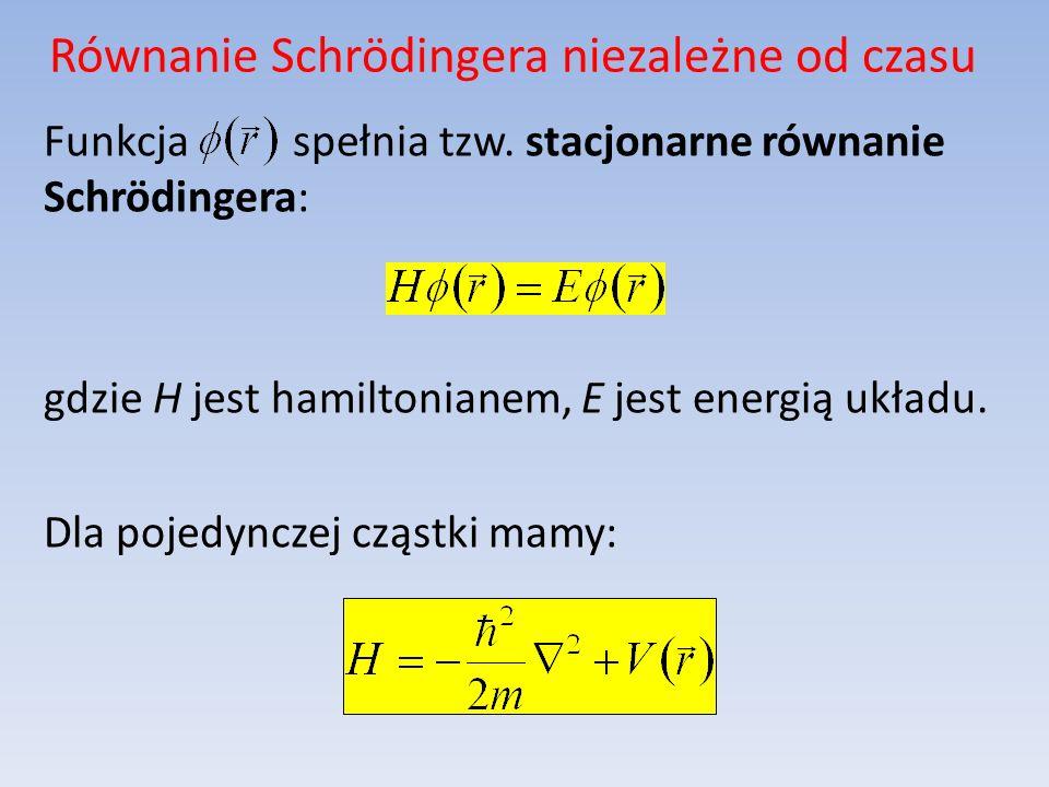 Równanie Schrödingera niezależne od czasu