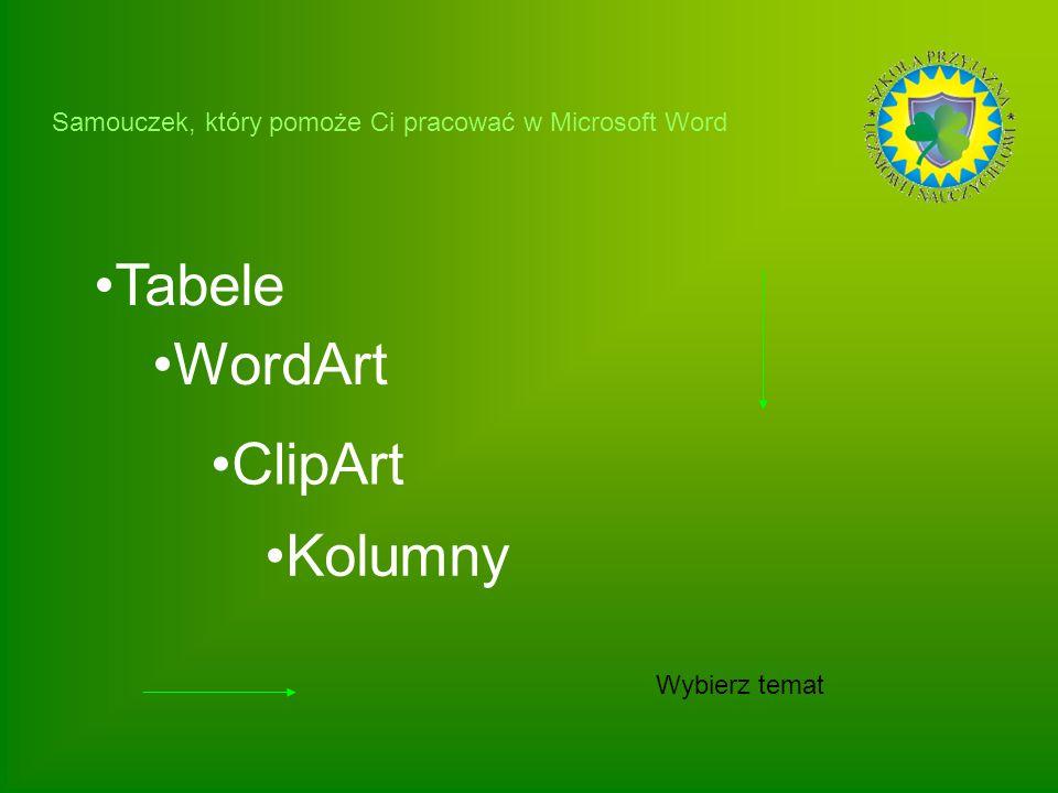 Tabele WordArt ClipArt Kolumny