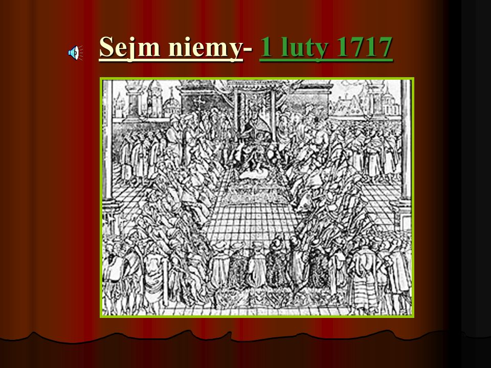 Sejm niemy- 1 luty 1717