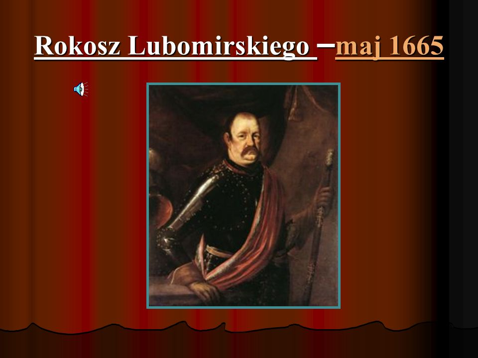 Rokosz Lubomirskiego –maj 1665