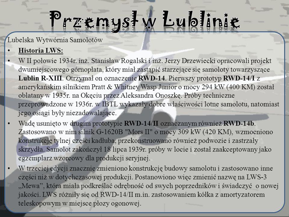 Przemysł w Lublinie Lubelska Wytwórnia Samolotów Historia LWS: