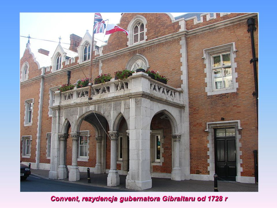 Convent, rezydencja gubernatora Gibraltaru od 1728 r