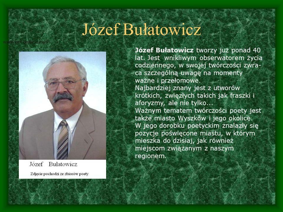 Józef Bułatowicz wydarzeń historycznych.