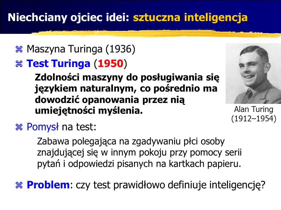 Niechciany ojciec idei: sztuczna inteligencja