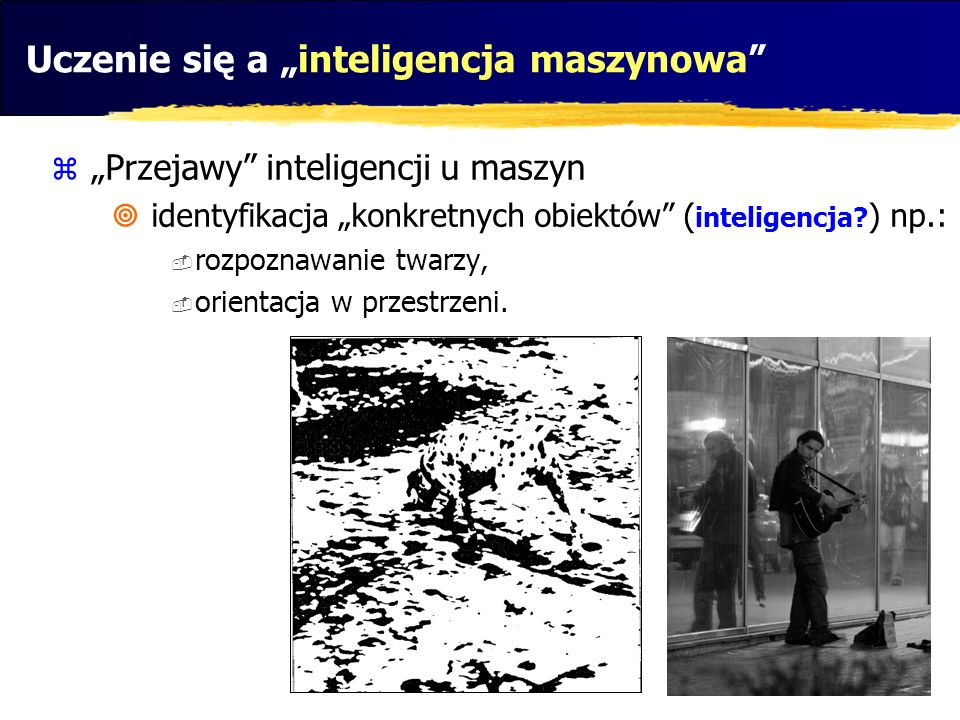 """Uczenie się a """"inteligencja maszynowa"""