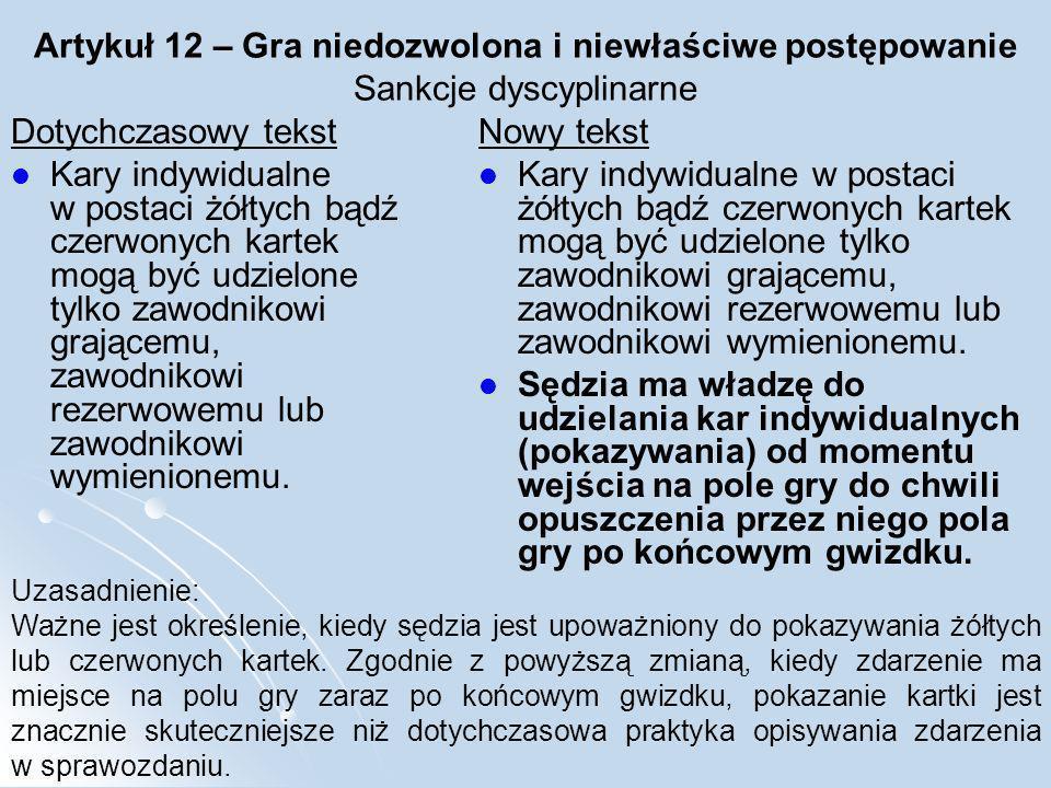 Artykuł 12 – Gra niedozwolona i niewłaściwe postępowanie Sankcje dyscyplinarne