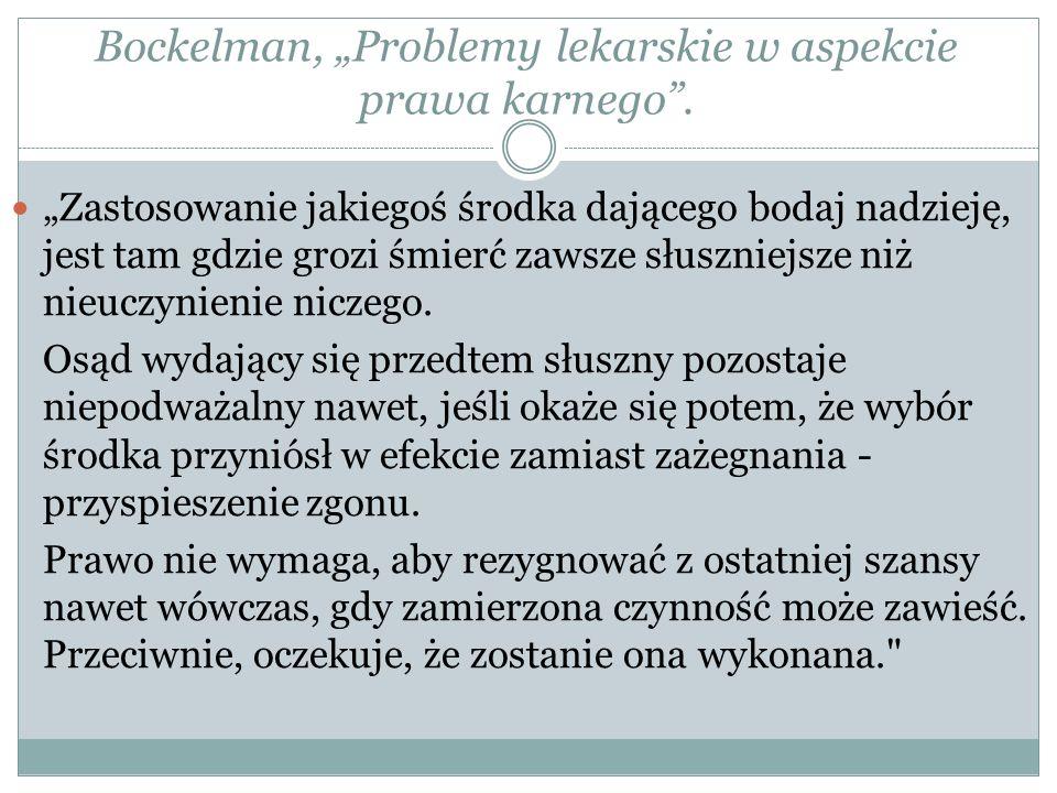 """Bockelman, """"Problemy lekarskie w aspekcie prawa karnego ."""