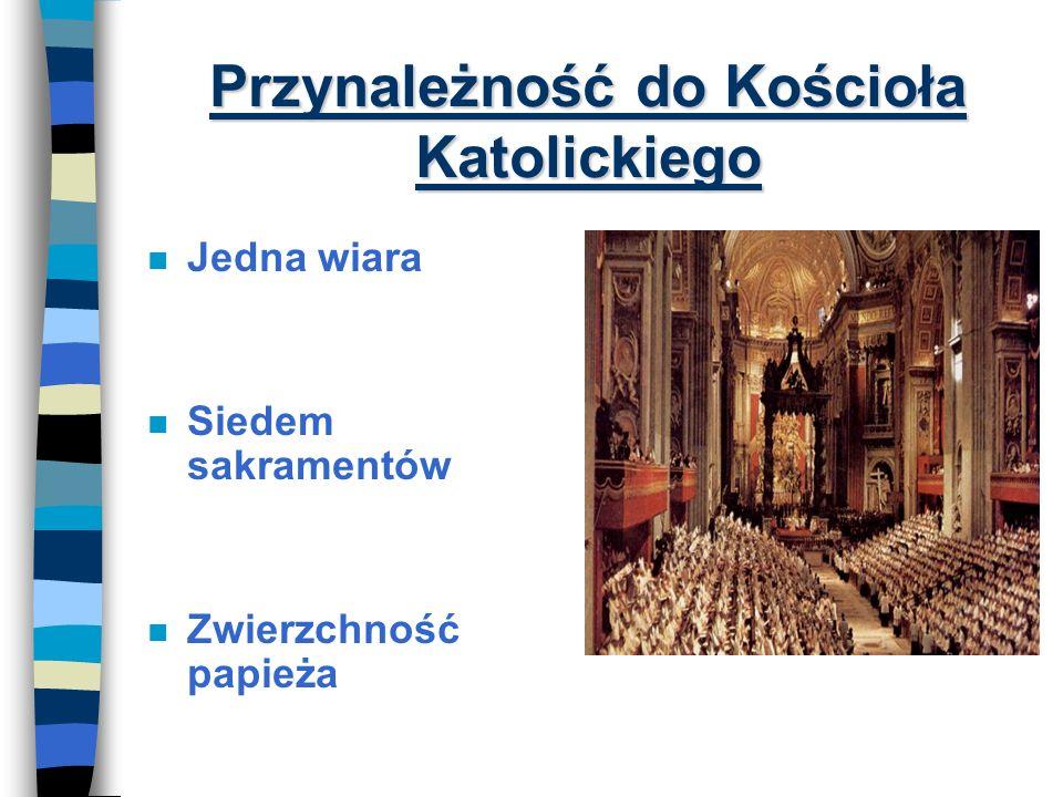 Przynależność do Kościoła Katolickiego