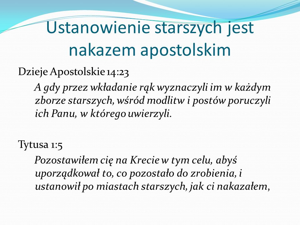 Ustanowienie starszych jest nakazem apostolskim