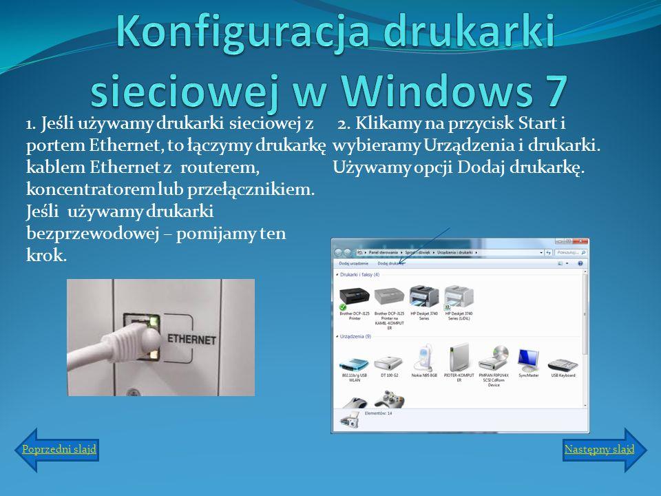 Konfiguracja drukarki sieciowej w Windows 7