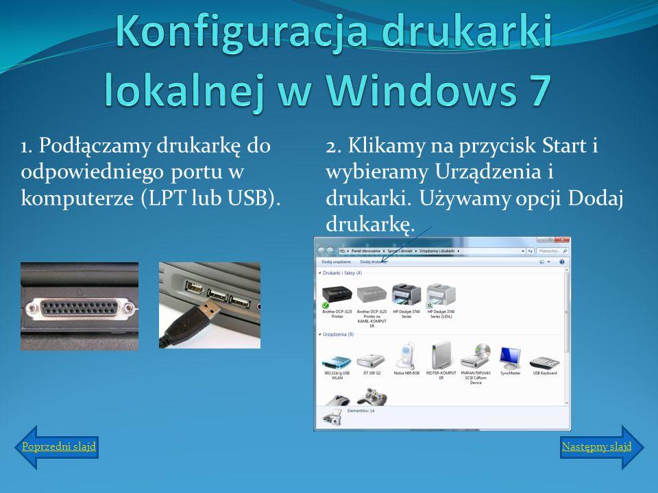Konfiguracja drukarki lokalnej w Windows 7