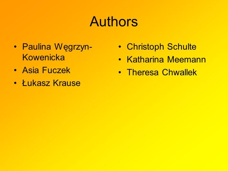 Authors Paulina Węgrzyn-Kowenicka Asia Fuczek Łukasz Krause