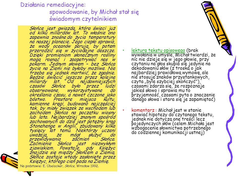 Działania remediacyjne: spowodowanie, by Michał stał się świadomym czytelnikiem