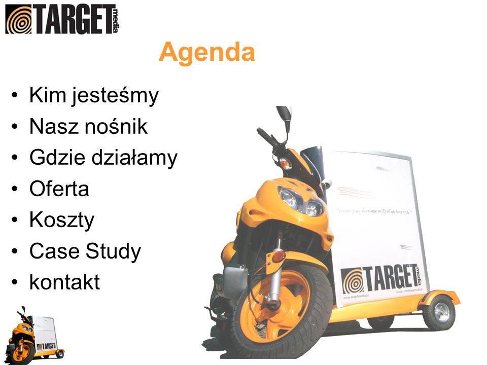 Agenda Kim jesteśmy Nasz nośnik Gdzie działamy Oferta Koszty