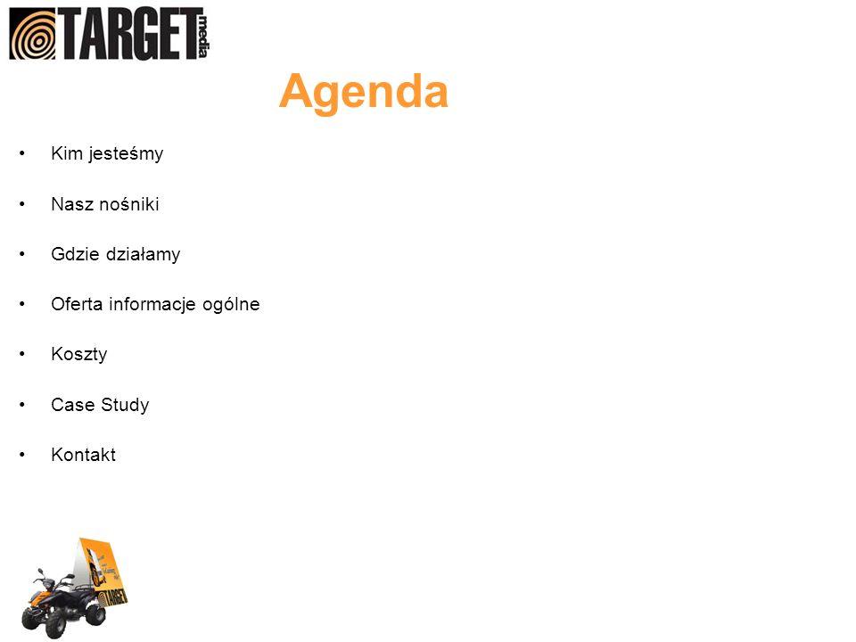 Agenda Kim jesteśmy Nasz nośniki Gdzie działamy