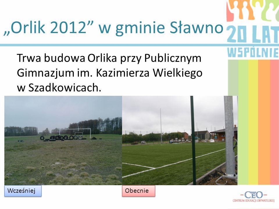 """""""Orlik 2012 w gminie Sławno"""