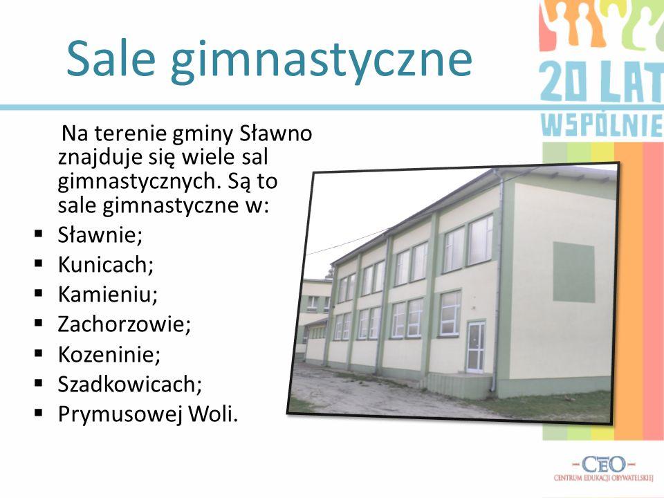 Sale gimnastyczne Na terenie gminy Sławno znajduje się wiele sal gimnastycznych. Są to sale gimnastyczne w: