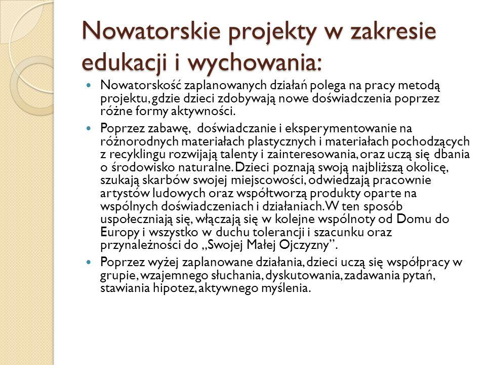 Nowatorskie projekty w zakresie edukacji i wychowania: