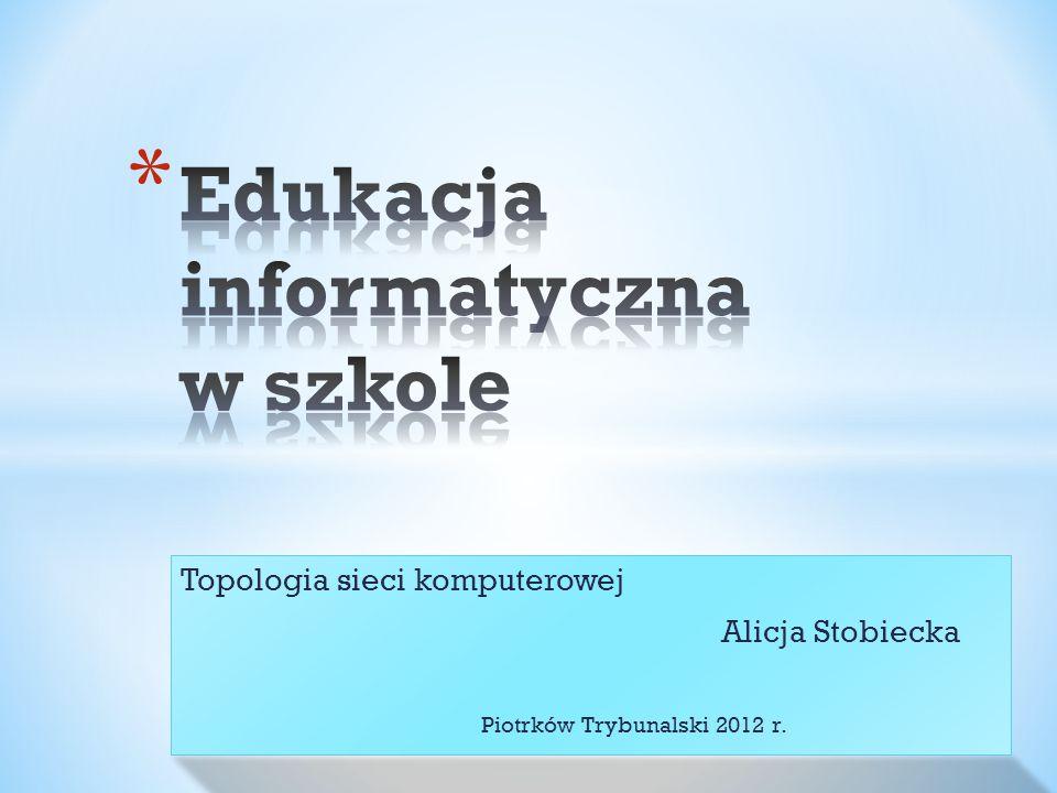 Edukacja informatyczna w szkole