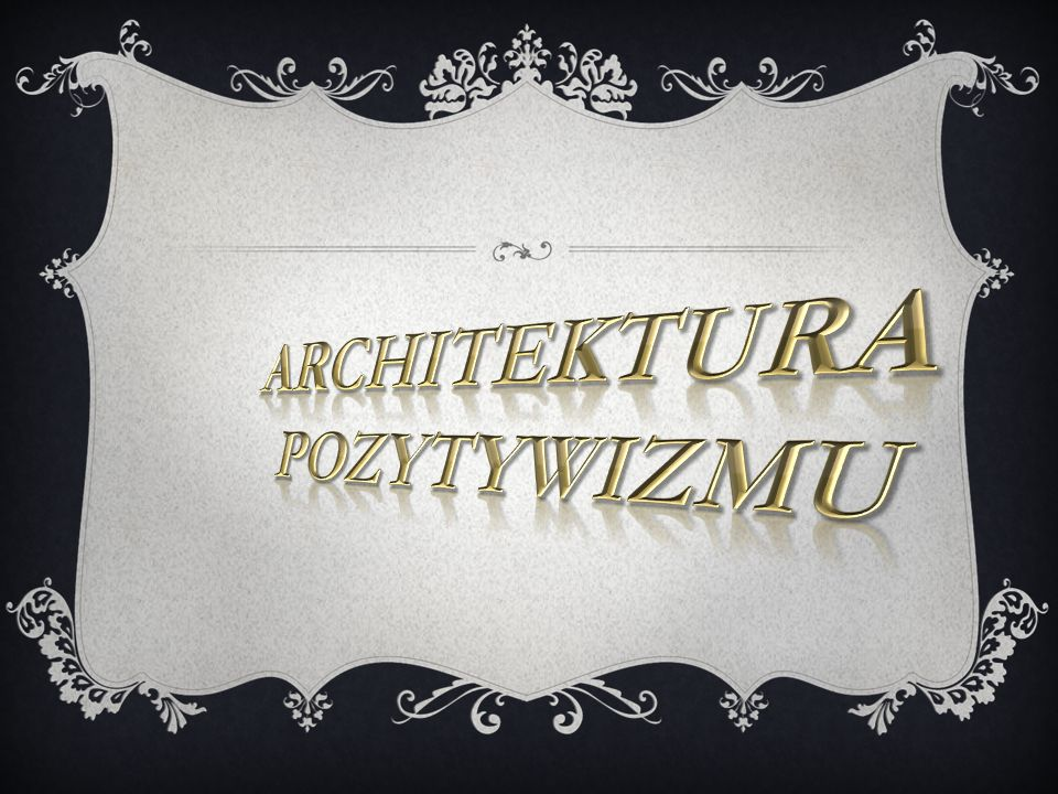 Architektura pozytywizmu