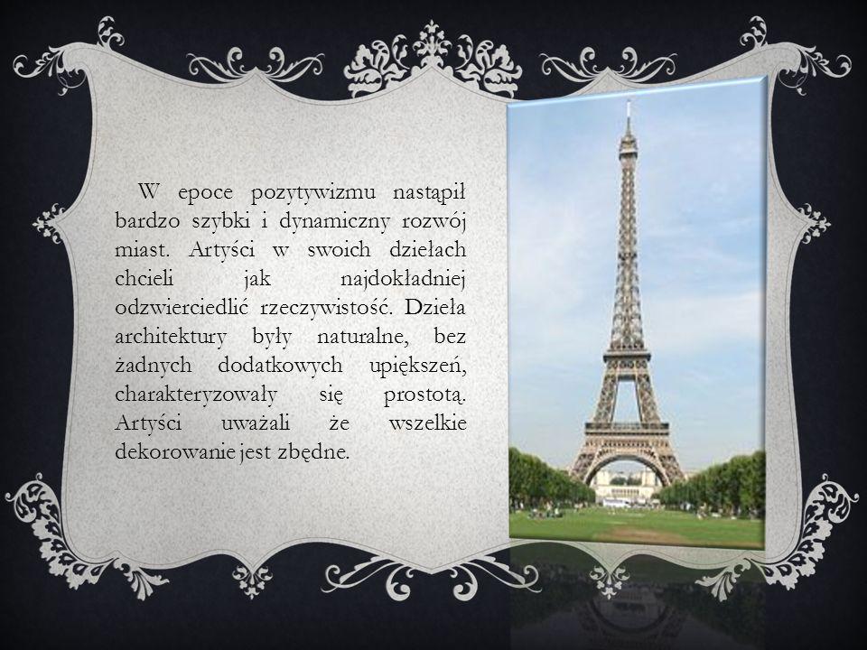 W epoce pozytywizmu nastąpił bardzo szybki i dynamiczny rozwój miast