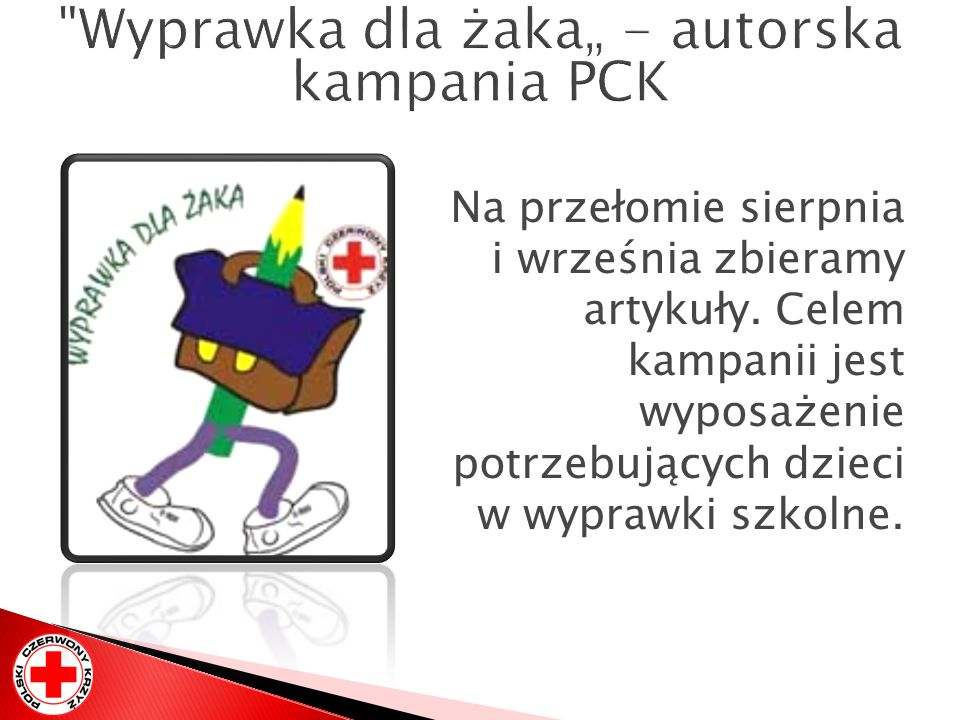 """Wyprawka dla żaka"""" - autorska kampania PCK"""
