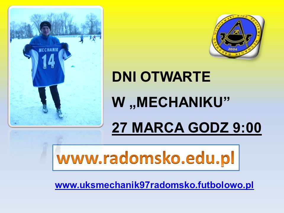 """www.radomsko.edu.pl DNI OTWARTE W """"MECHANIKU 27 MARCA GODZ 9:00"""
